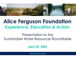 Alice Ferguson Foundation Experience, Education & Action