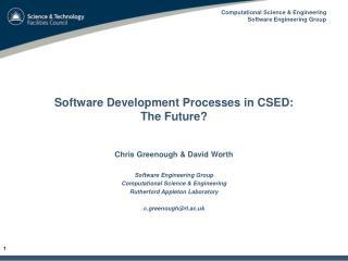 Software Development Processes in CSED:  The Future?