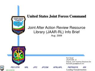 United States Joint Forces Command Joint After Action Review Resource Library (JAAR-RL) Info Brief
