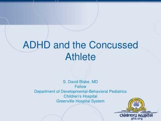 ADHD and the Concussed Athlete