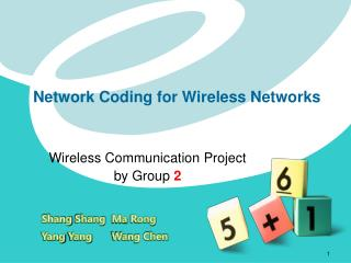 Network Coding for Wireless Networks