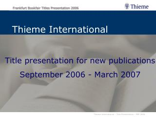 Title presentation for new publications  September 2006  - March 2007