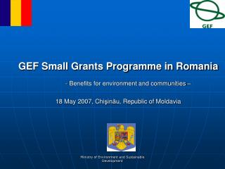 GEF Small Grants Programme in Romania - Benefits for environment and communities –