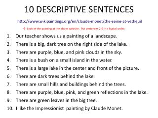 10 DESCRIPTIVE SENTENCES
