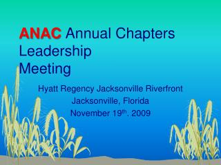 ANAC Annual Chapters Leadership   Meeting