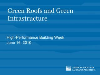 Green Roofs and Green Infrastructure