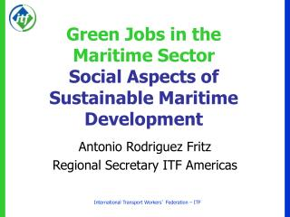 Green Jobs in the Maritime Sector  Social Aspects of Sustainable Maritime Development