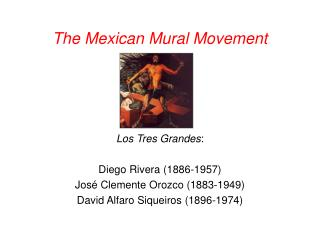 The Mexican Mural Movement Los Tres Grandes :  Diego  Rivera (1886-1957)