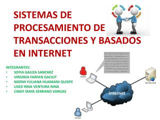 SISTEMAS DE PROCESAMIENTO DE TRANSACCIONES Y BASADOS EN INTERNET