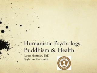 Humanistic Psychology, Buddhism & Health