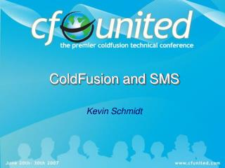 ColdFusion and SMS