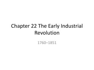 ap world history chapter 22 the early industrial revolution outline Ap world history chapter 1 notes-ap world history - stearnschapter 1 – from human prehistory to the early civilizationsi introductiona human origin – 25 million years ago1 1/4000 of earth's existence – 24 hour day – last 5 minutesb human negatives and positives1 aggressiveness, long baby time, back problems, death fears2.