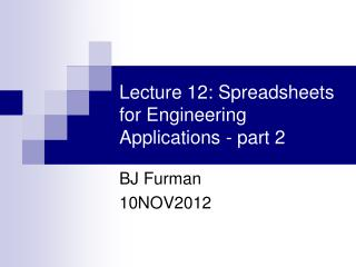 Lecture 12: Spreadsheets for Engineering Applications - part 2