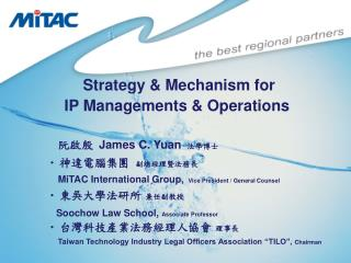 Strategy & Mechanism for  IP Managements & Operations