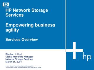 HP Network Storage Services Empowering business agility Services Overview