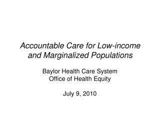 Accountable Care for Low-income and Marginalized Populations