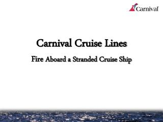 Carnival  Cruise Lines Fire  Aboard  a Stranded Cruise Ship