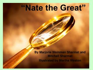 """Nate the Great"""