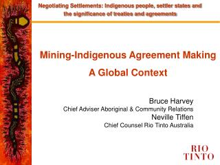 Mining-Indigenous Agreement Making  A Global Context