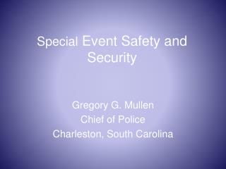 Special  Event Safety and Security