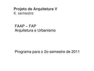 Projeto de Arquitetura V 6. semestre