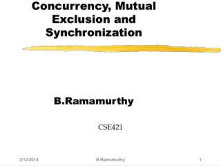 Concurrency, Mutual Exclusion and Synchronization