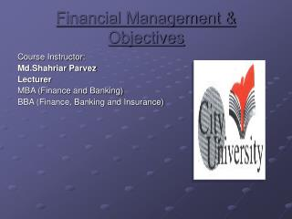 Financial Management & Objectives