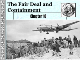 The Fair Deal and Containment