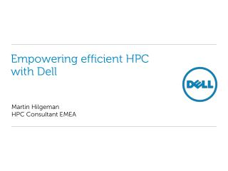 Empowering efficient HPC with Dell