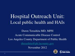 Hospital Outreach Unit: Local public health and HAIs