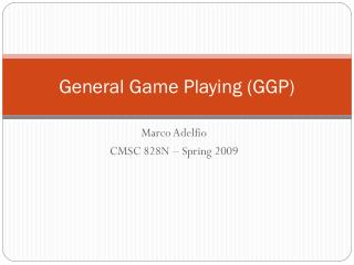 General Game Playing (GGP)