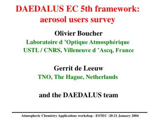 DAEDALUS EC 5th framework: aerosol users survey