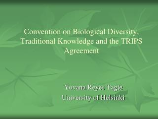 Convention on Biological Diversity, Traditional Knowledge and the TRIPS Agreement