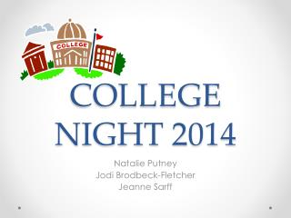 COLLEGE NIGHT 2014
