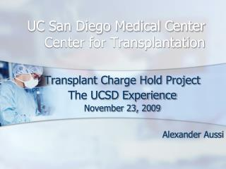 UC San Diego Medical Center Center for Transplantation