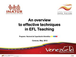 An overview  to effective techniques  in EFL Teaching