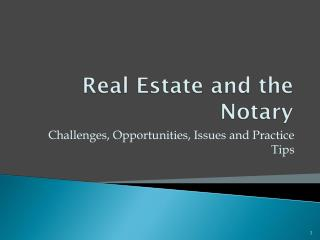 Real Estate and the Notary