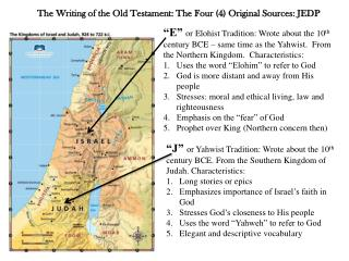 The Writing of the Old Testament: The Four (4) Original Sources: JEDP