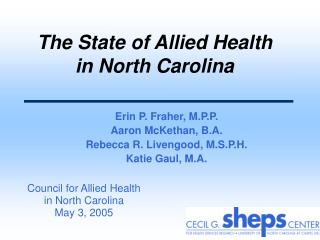 The State of Allied Health  in North Carolina