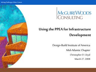 Using the PPEA for Infrastructure Development