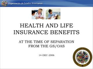 HEALTH AND LIFE INSURANCE BENEFITS