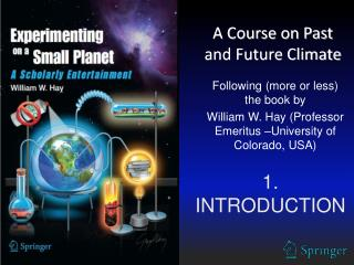 A Course on Past and Future Climate