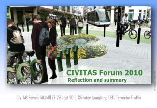 CIVITAS Forum 2010   Reflection  and  summary
