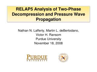 RELAP5 Analysis of Two-Phase Decompression and Pressure Wave Propagation