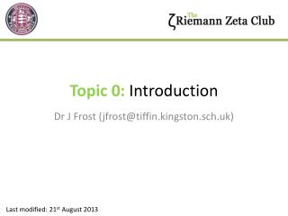 Topic 0:  Introduction