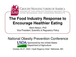 The Food Industry Response to Encourage Healthier Eating