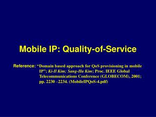 Mobile IP: Quality-of-Service