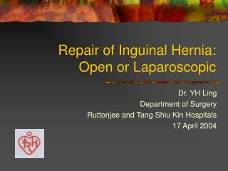 Repair of Inguinal Hernia: Open or Laparoscopic