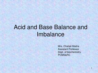 Acid and Base Balance and Imbalance