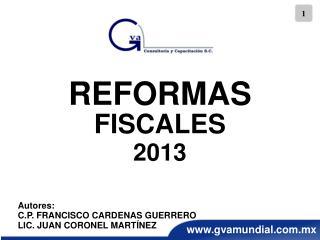 REFORMAS  FISCALES 2013